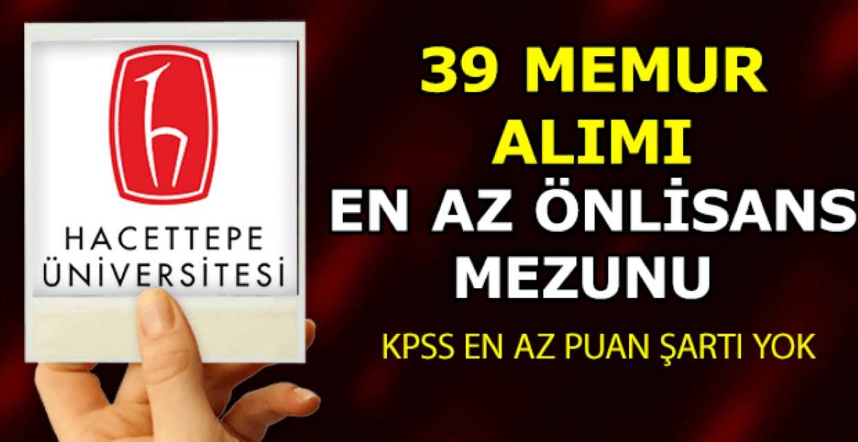 Hacettepe Üniversitesi 39 Memur Alımı