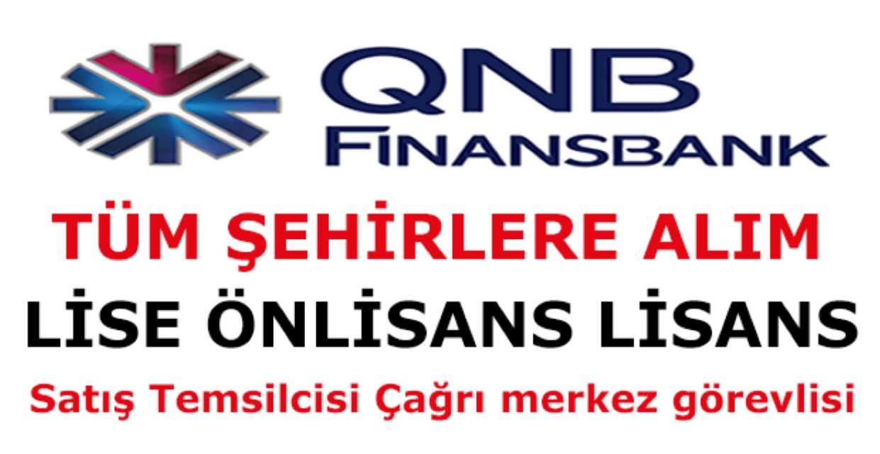 Finansbank QNB Ülke Geneli İş İlanları
