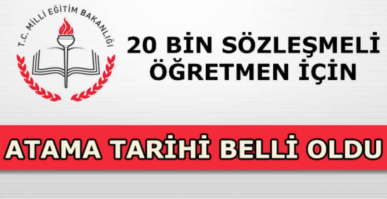 20 Bin Sözleşmeli Öğretmen Atama Tarihi Açıklandı