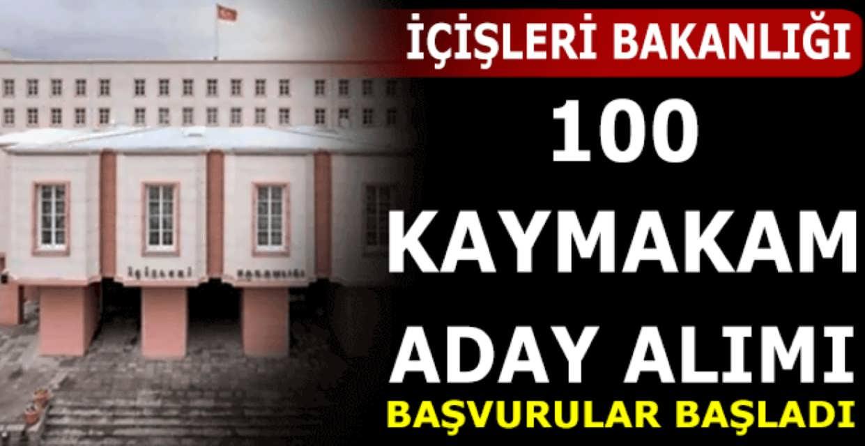 İçişleri Bakanlığı 100 Kaymakam Adayı Alım Başvuruları Başladı