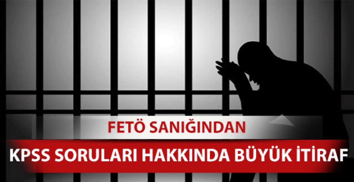 FETÖ'den  Tutuklu Sanıklar KPSS Hırsızlığından Bahsediyor