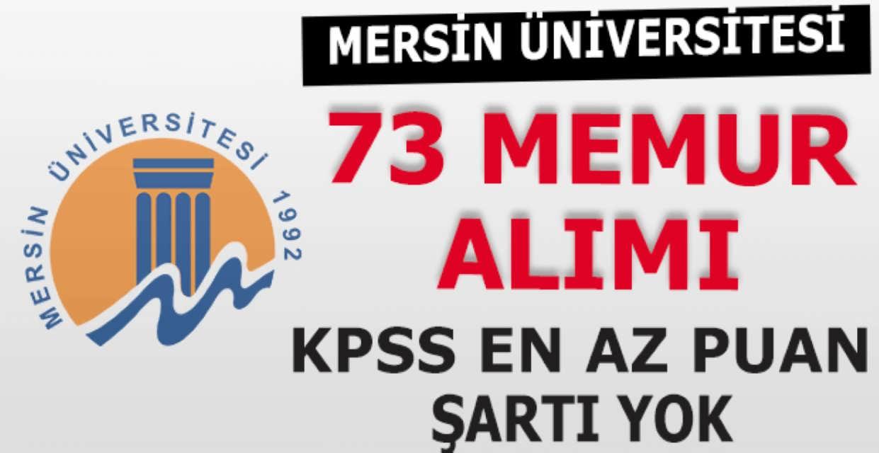 Mersin Üniversitesi 73 Memur Alımı