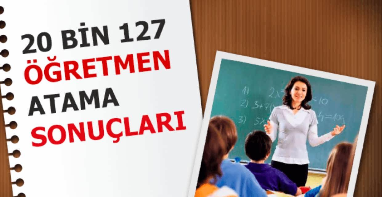 20 Bin Öğretmenin Ataması Sonuçlandı