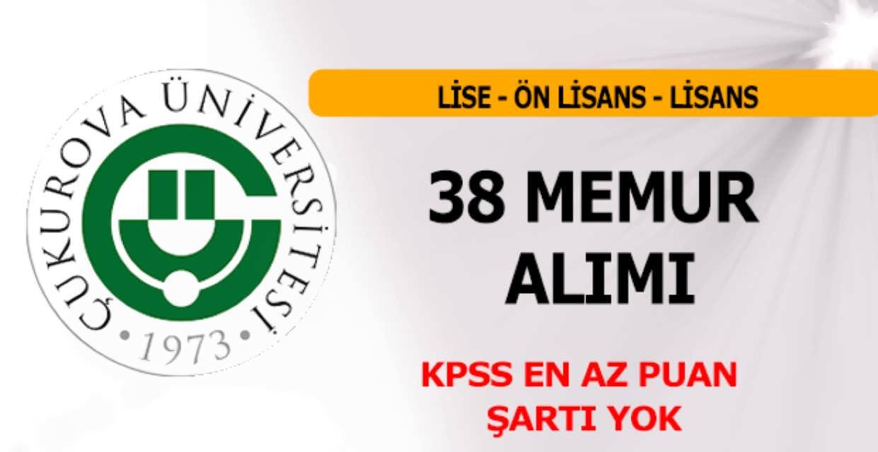 Çukurova Üniversitesi 38 Memur Alımı