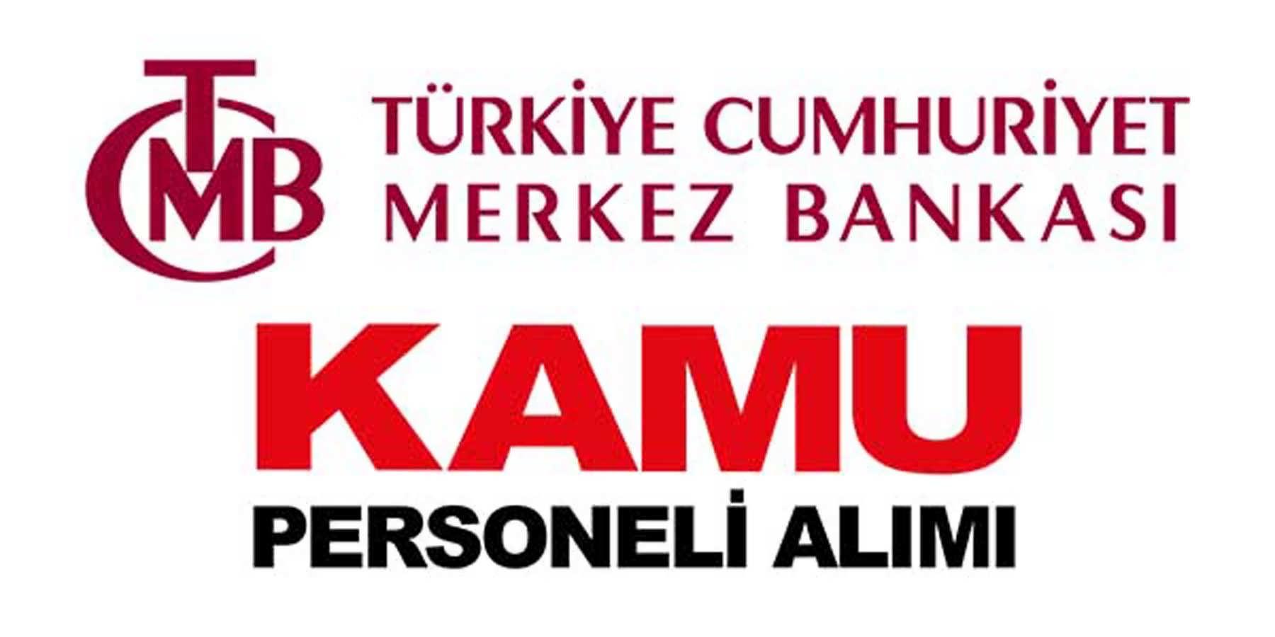 Merkez Bankası Kamu Personeli Alımı