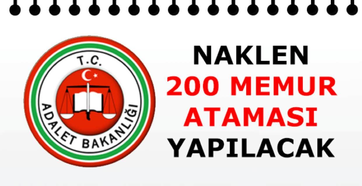 Adalet Bakanlığı Naklen 200 Memur Ataması