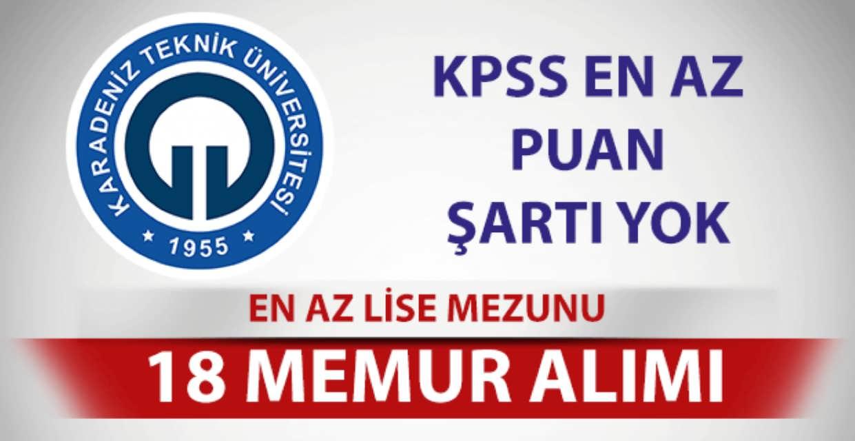 Karadeniz Teknik Üniversitesi 18 Memur Alımı