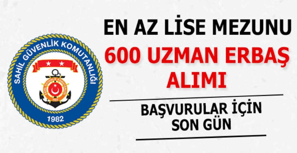 Sahil Güvenlik Komutanlığı 600 Uzman Erbaş Alımı İçin Son Gün