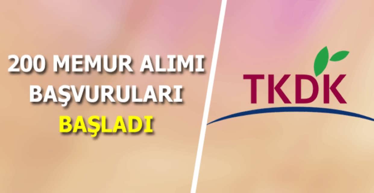 TKDK 200 Memur Alımı Başvuruları Başladı