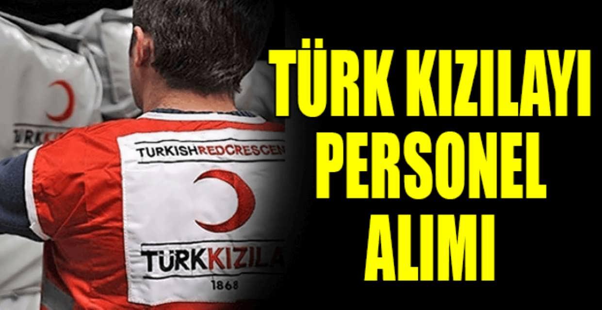 Türk Kızılayı Personel Alımı Başvurular Devam Ediyor