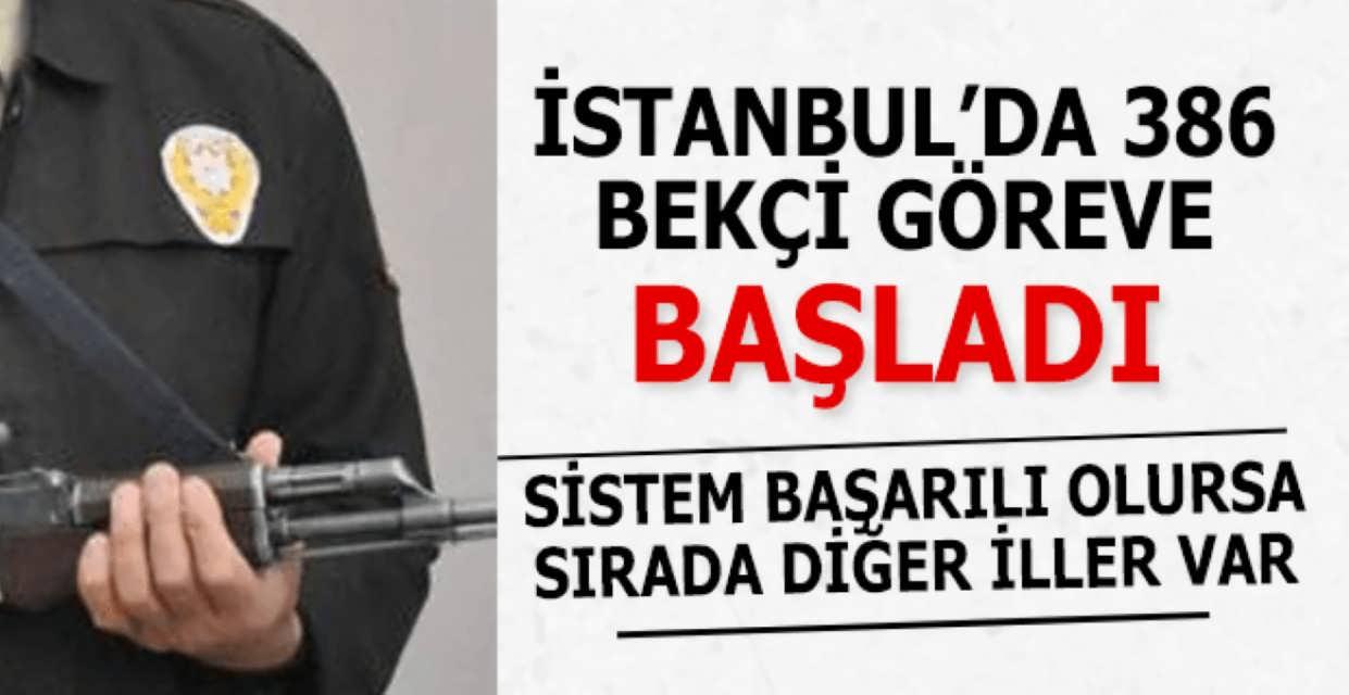İstanbul'da 386 Bekçi Göreve Başladı