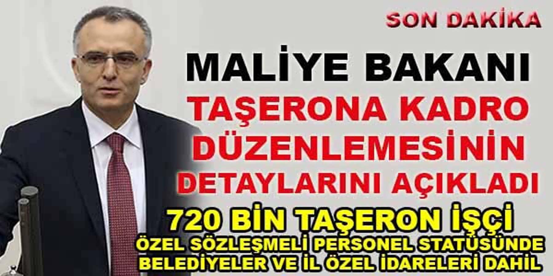Taşeron İşçiler Kadro Kanunu Detaylarını Maliye Bakanı Naci Ağbal Açıkladı