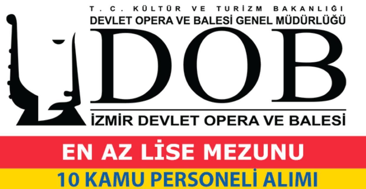 Samsun Devlet Opera Balesi 10 Kamu Personeli Alımı