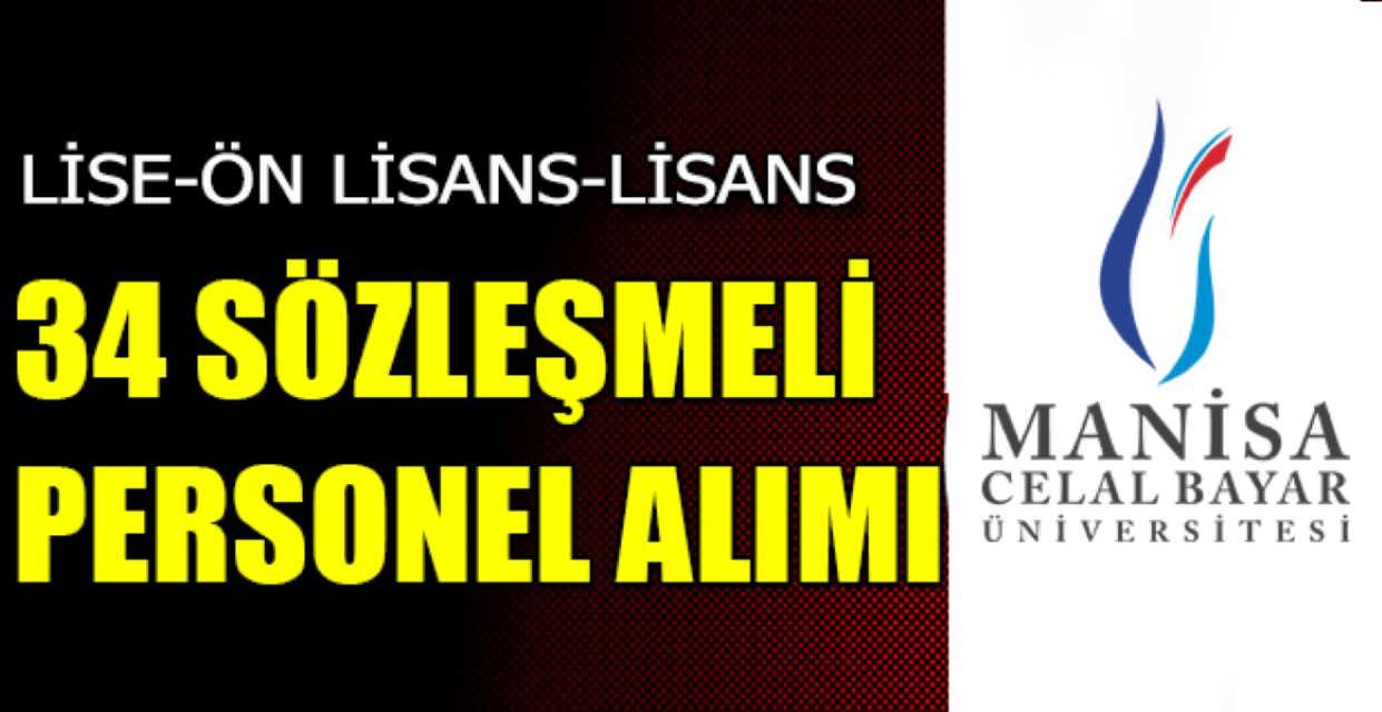 Manisa Celal Bayar Üniversitesi 34 Sözleşmeli Personel Alımı