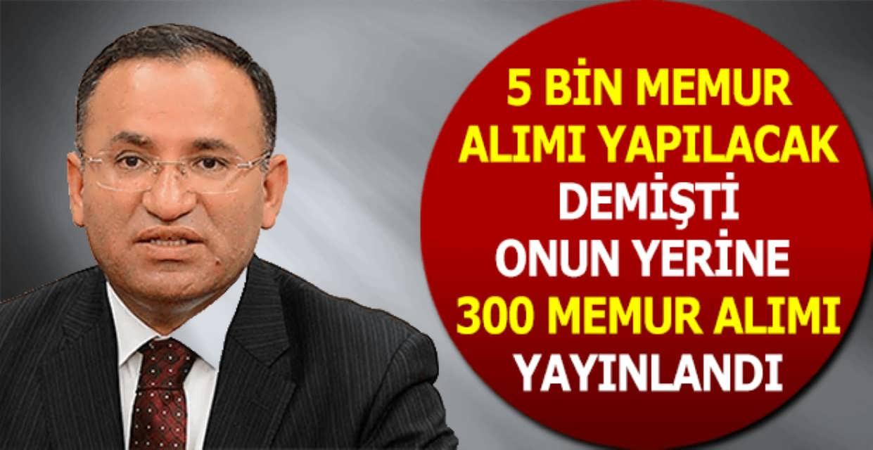 Adalet Bakanı 5 Bin Kişi Alacağız Demişti Sayı Neden 300 Oldu