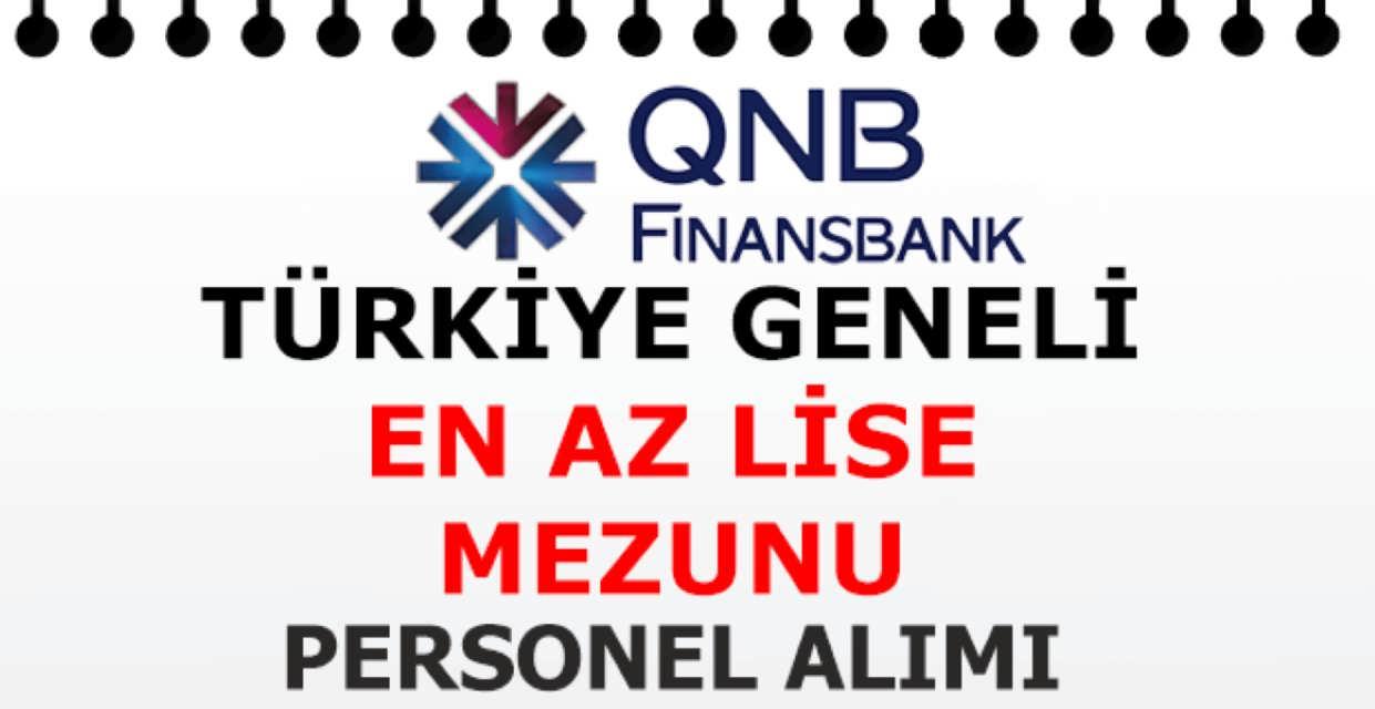 Finansbank QNB En Az Lise Mezunu İş İlanları