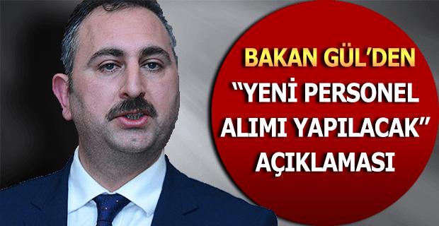 Adalet Bakanı Gül'den Personel Alımı Müjdesi