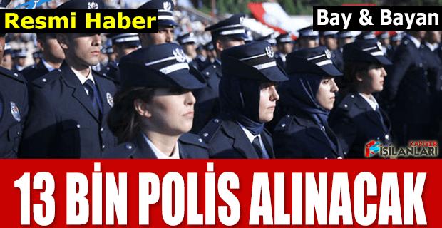 13 Bin Polis Memuru Alımı Resmi İlan Yayınlandı