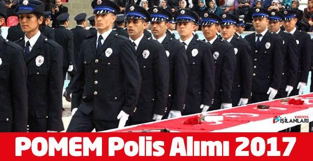 POMEM Polis Alımı 2017