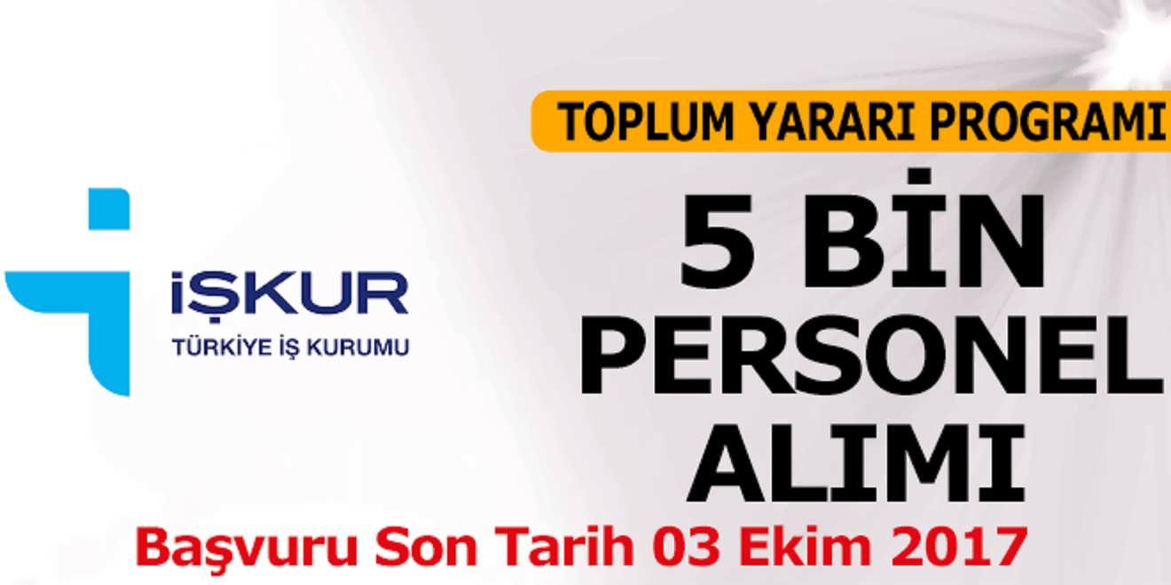 İŞKUR TYP 5 Bin Personel Alıyor