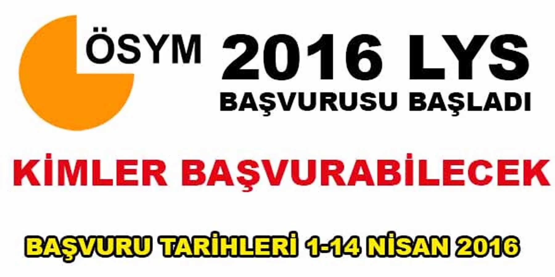 LYS 2016 Başvuruları Başladı Kimler Başvurabilecek