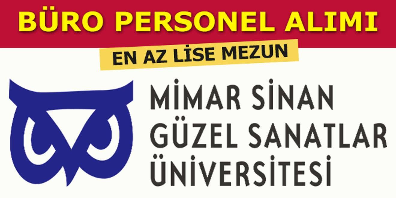Mimar Sinan Güzel Sanatlar Üniversitesi Büro Personel Alımı