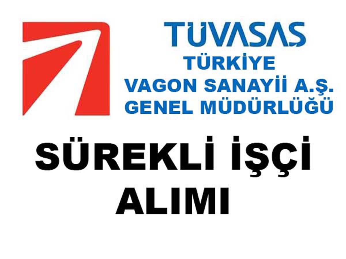 Türkiye Vagon Sanayii Sürekli İşçi Alımı