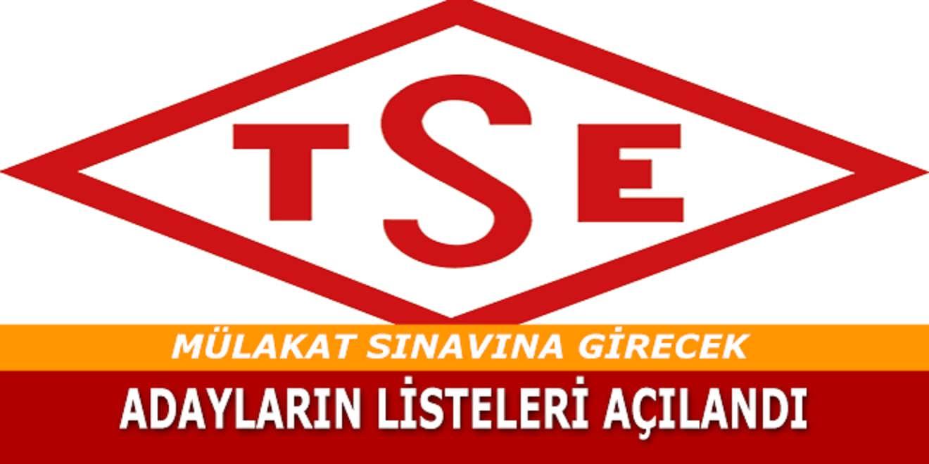 Türk Standartları Enstitüsü Mülakat Sınavına Girmeye Hak Kazananlar