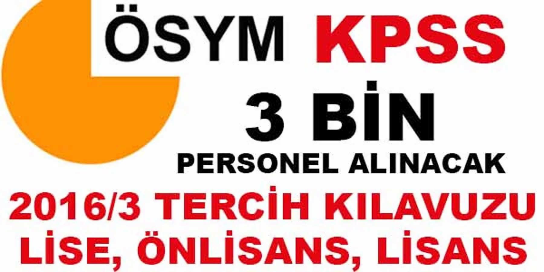 ÖSYM KPSS 2016/3 Tecihleri Alınmaya Başlıyor