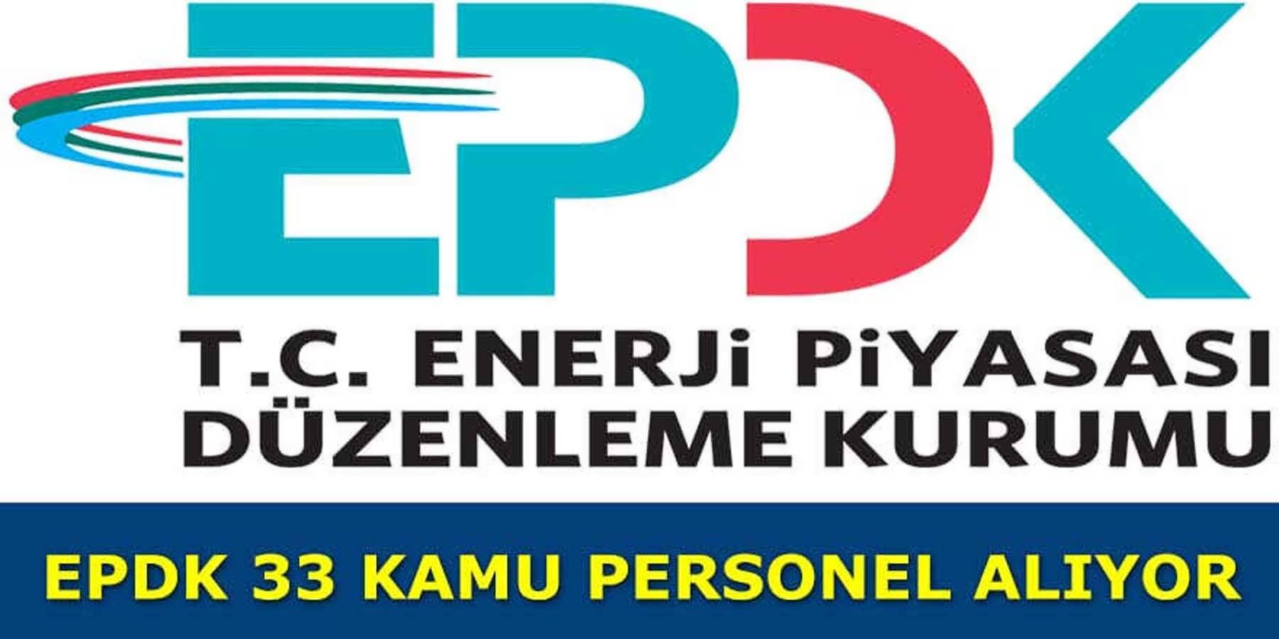 Enerji Piyasası Düzenleme Kurumun 33 Personel Alıyor