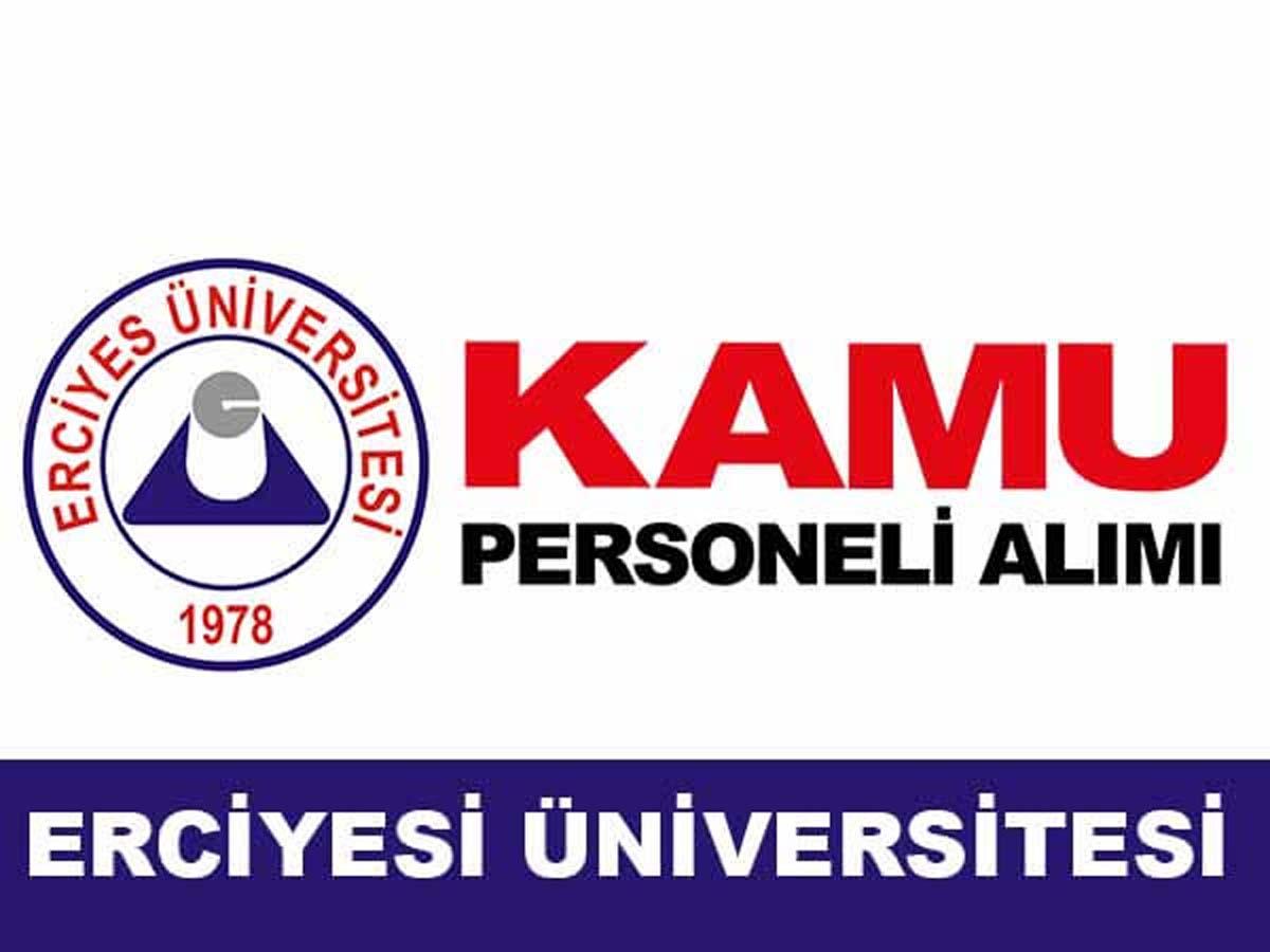 Erciyes Üniversitesi 25 Sözleşmeli Personel Alımı Yapacak