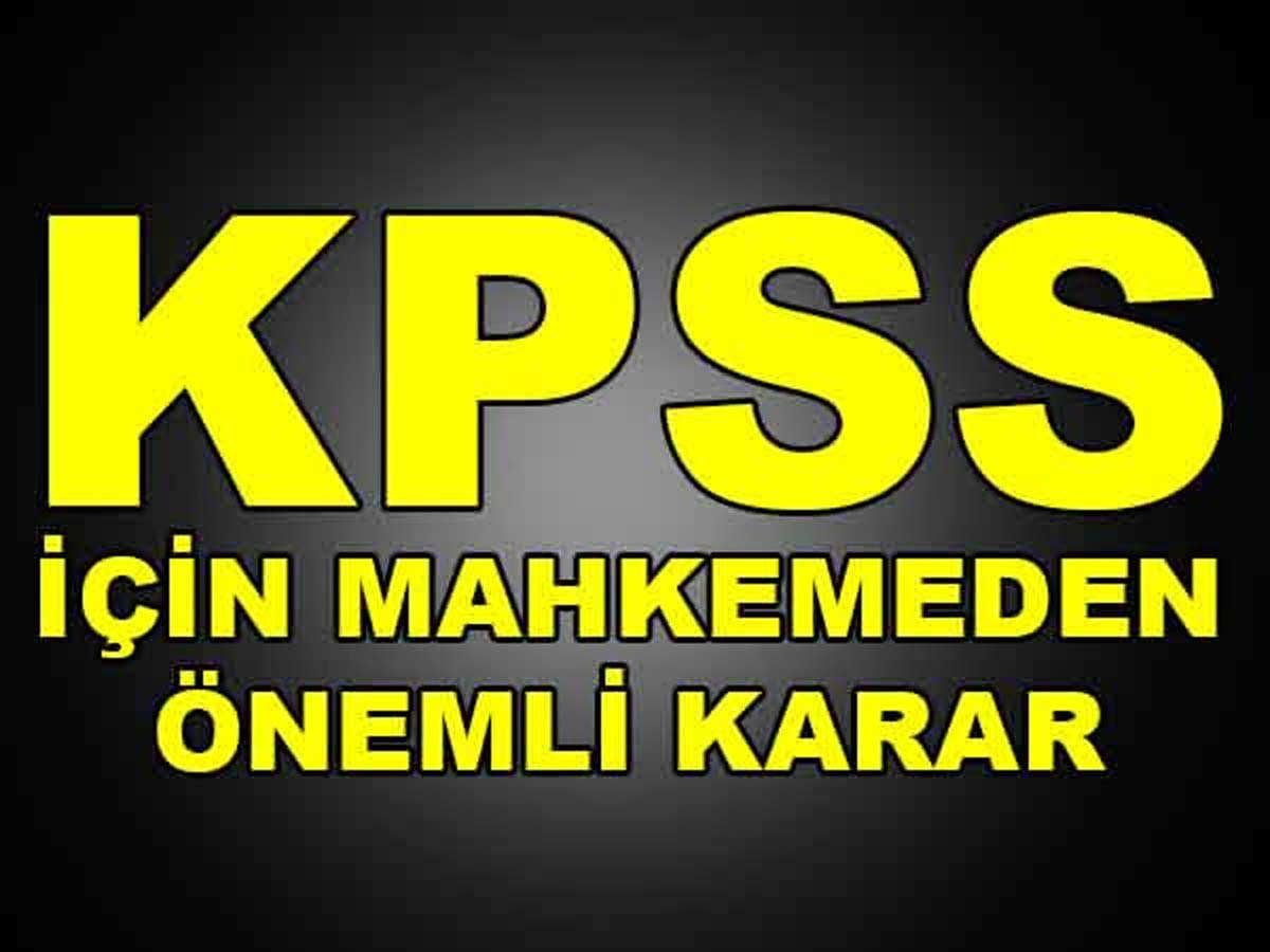 KPSS İçin Danıştay'dan Flaş Karar
