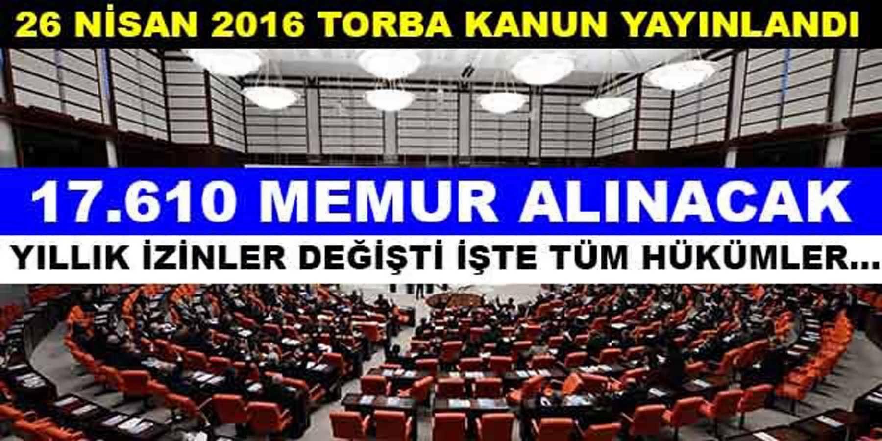 Torba Kanun Yayınlandı 17 Bin 610 Memur Alımı Yapılacak