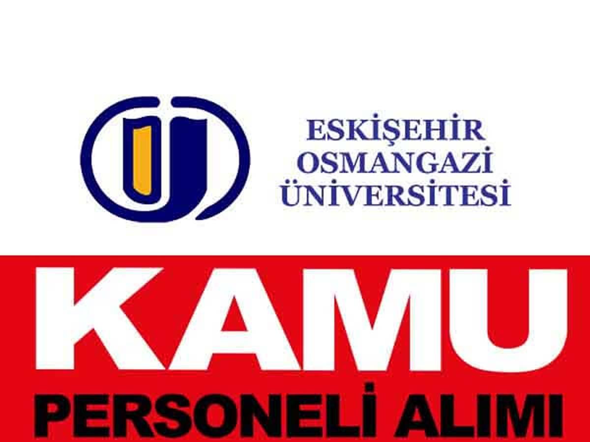 Osmangazi Üniversitesi 8 Kamu Personeli Alımı
