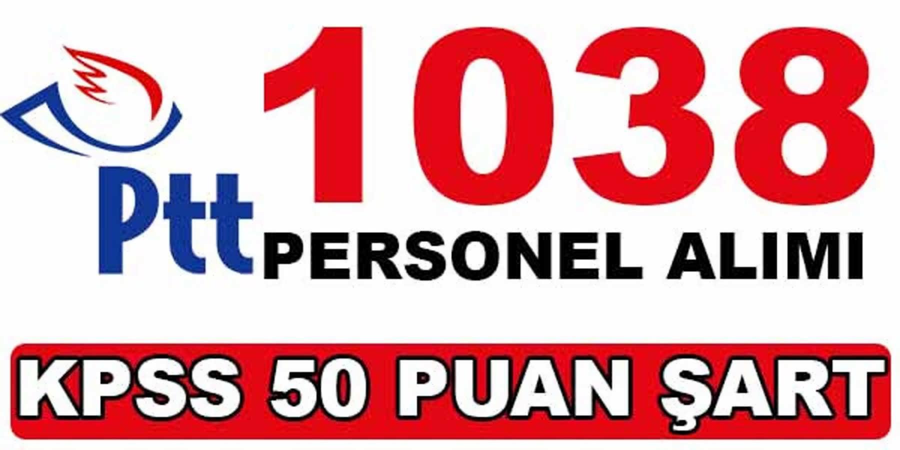 PTT 1038 Personel Alımı 28 Nisan 2016