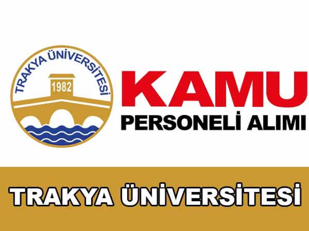 Trakya Üniversitesi Rektörlüğü 4 Sözleşmeli Sağlık Personel Alımı