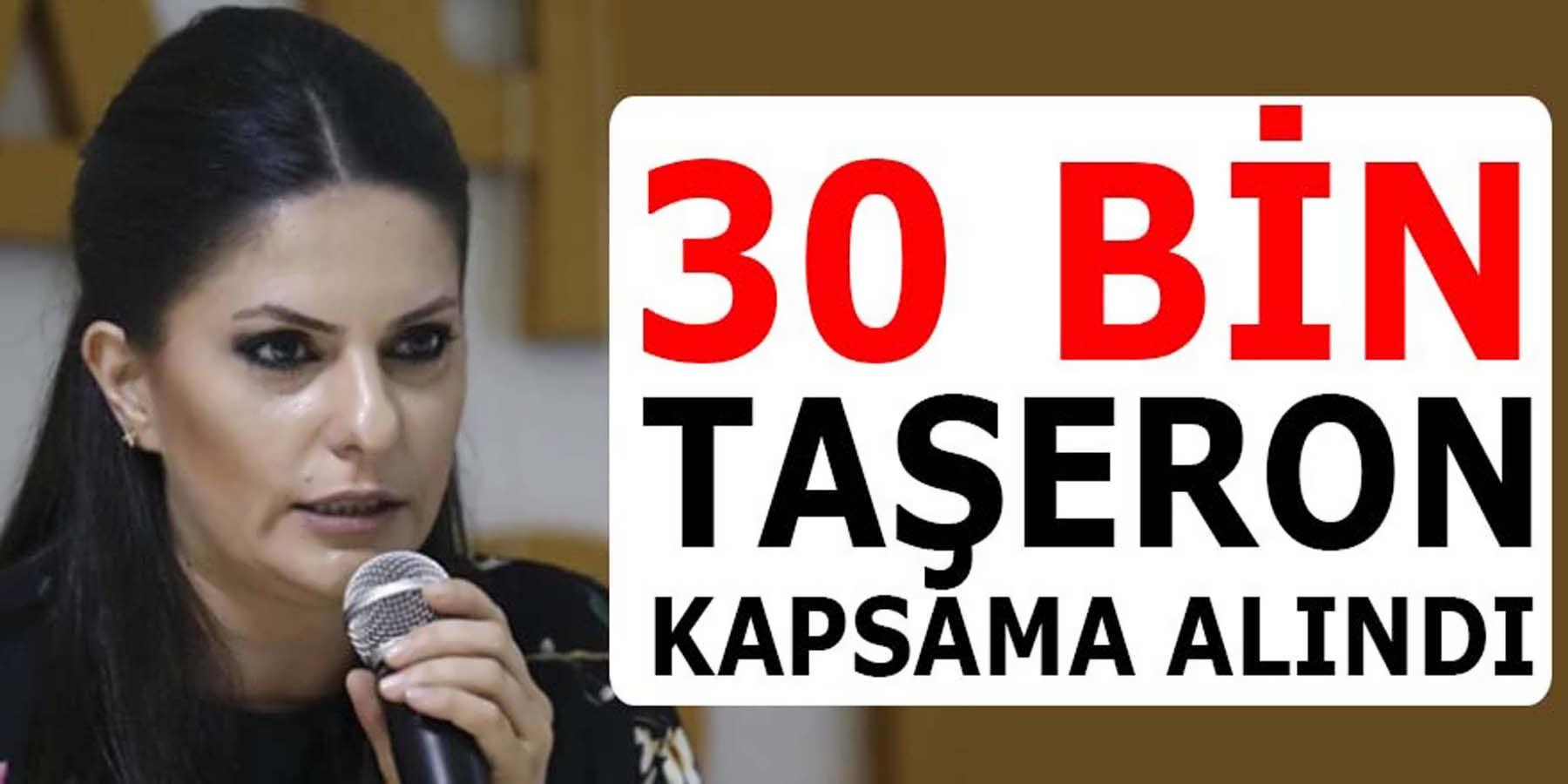 30 Bin Taşeron İşçi Kapsama Alındı