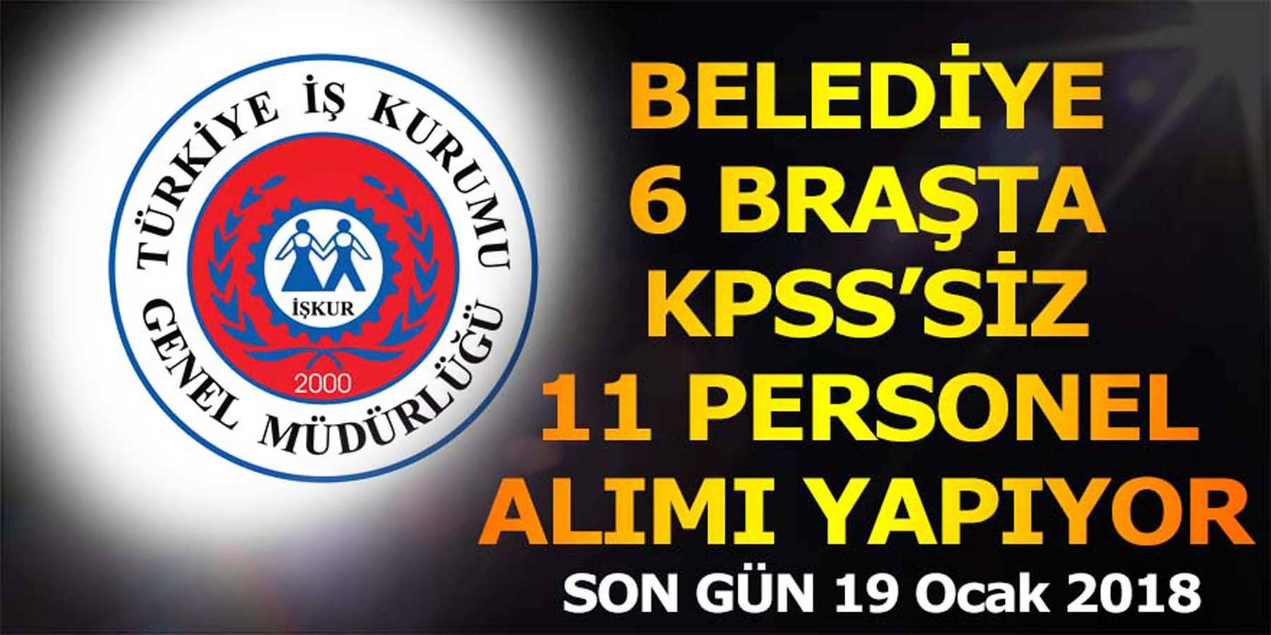 Belediye 6 Branşta KPSS'siz Personel Alımı Yapıyor