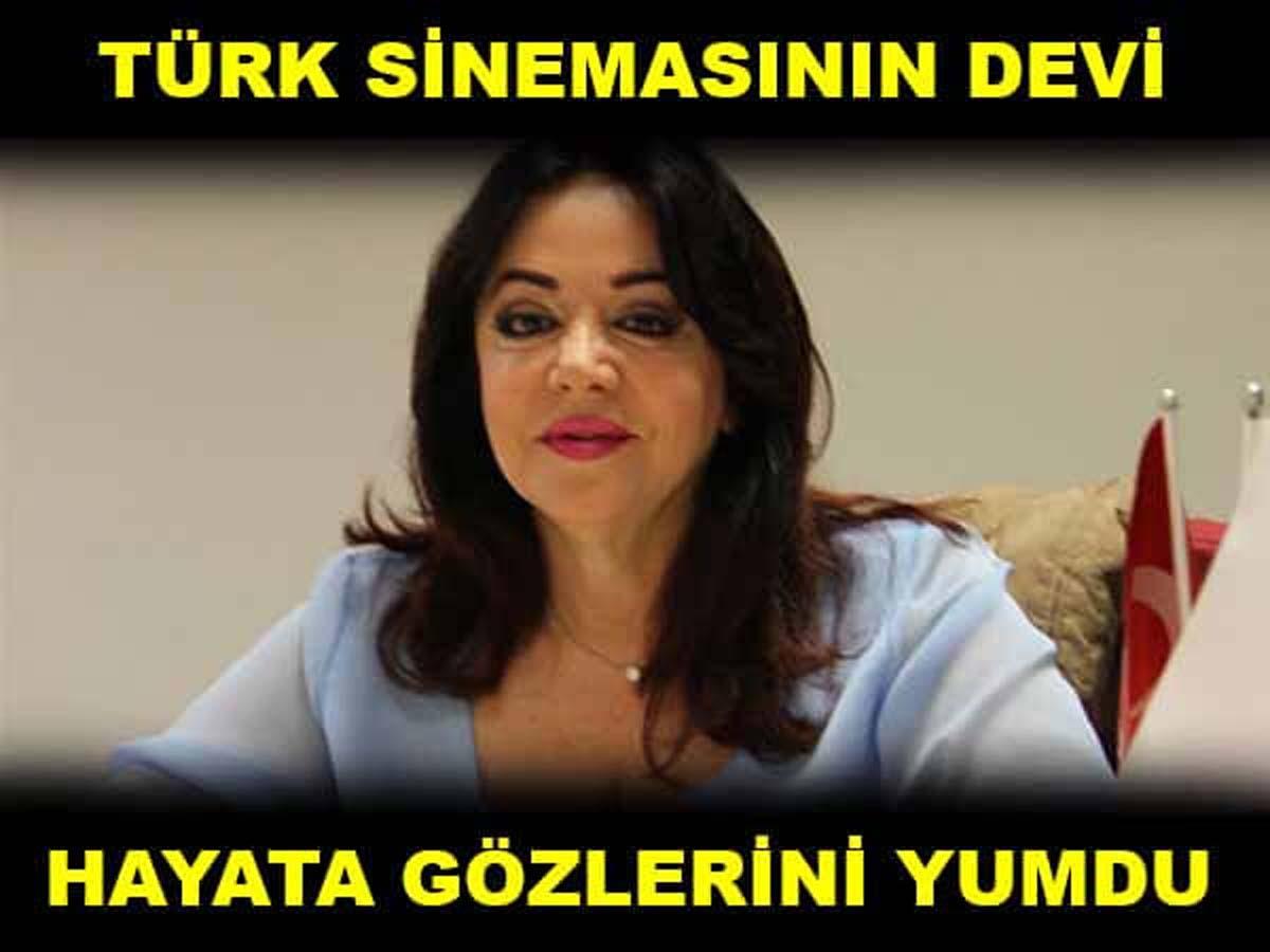 Türk Sinemasının Devi Hayata Gözlerini Yumdu