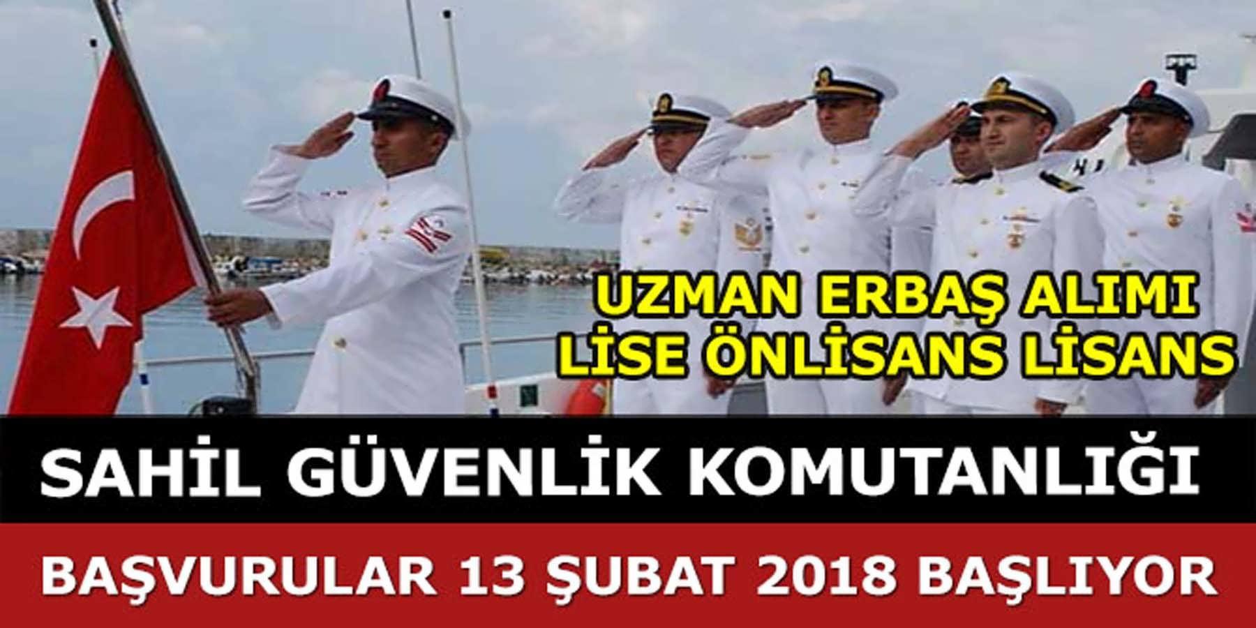 Sahil Güvenlik Komutanlığı 2018 Yılı Uzman Erbaş Alımı 13 Şubat 2018 Başlıyor