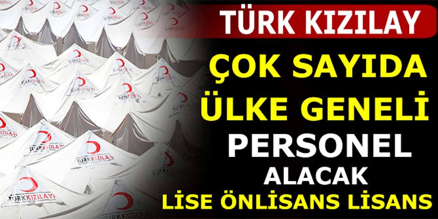 Türk Kızılay Ülke Geneli Personel Alımları Yayınladı