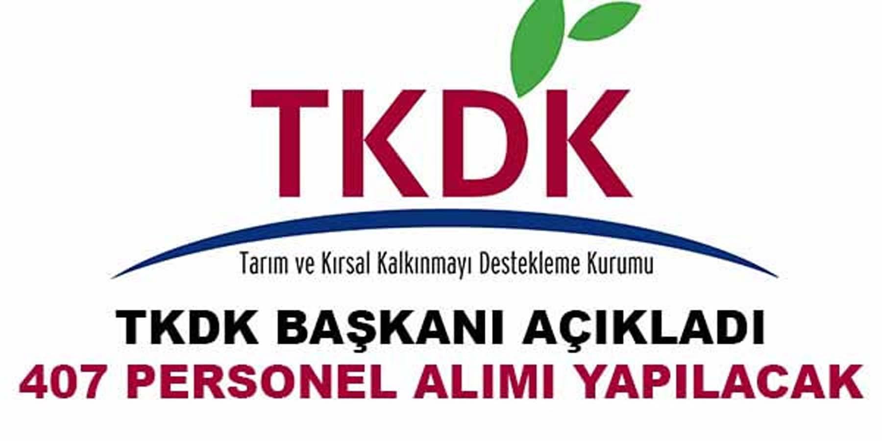 TKDK 407 Personel Alımı Yapacak
