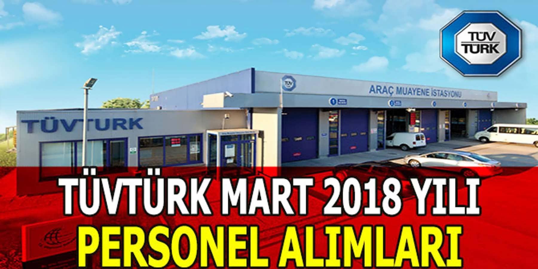 TÜVTÜRK Mart 2018 Personel Alımları