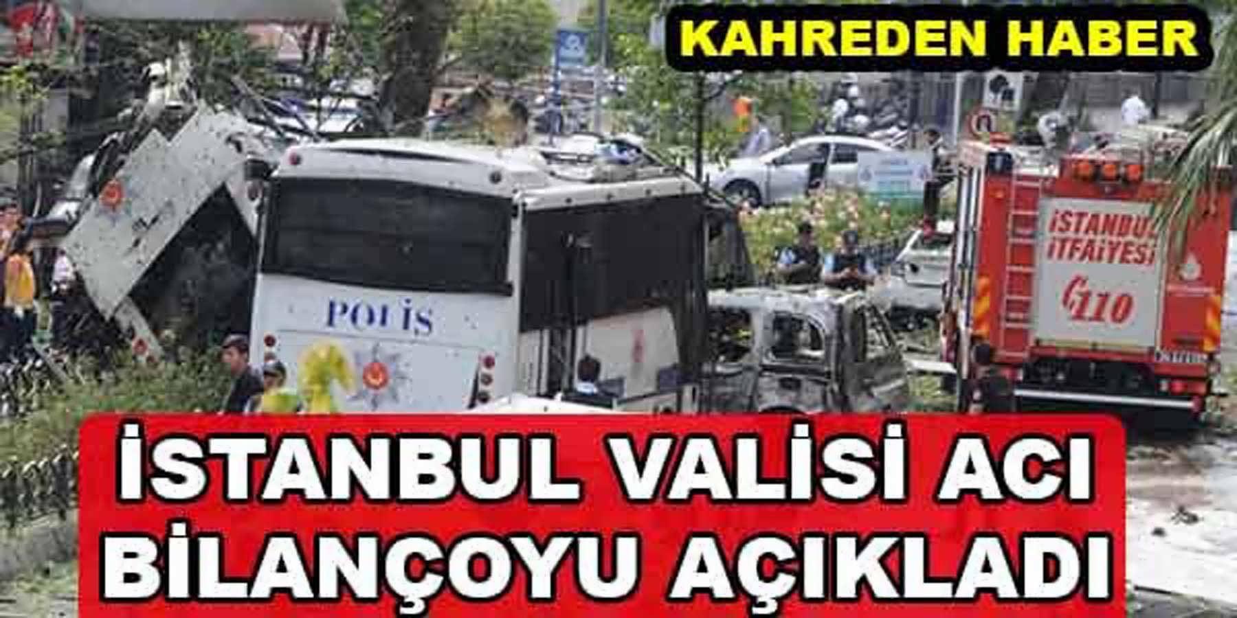 İstanbul Valisi Vasip Şahin Patlamadaki Şehit Sayısını Açıkladı