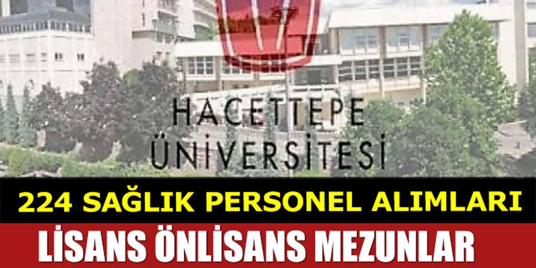 Hacettepe Üniversitesi KPSS Sıralaması İle 224 Sağlık Personeli Alıyor