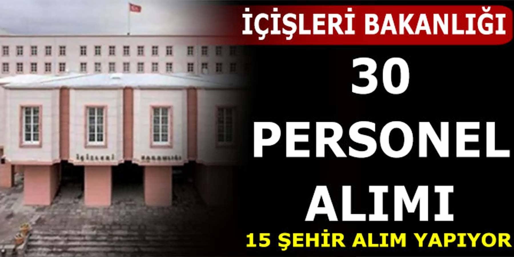 İçişleri Bakanlığı 15 Şehir 30 Avukat Alımı