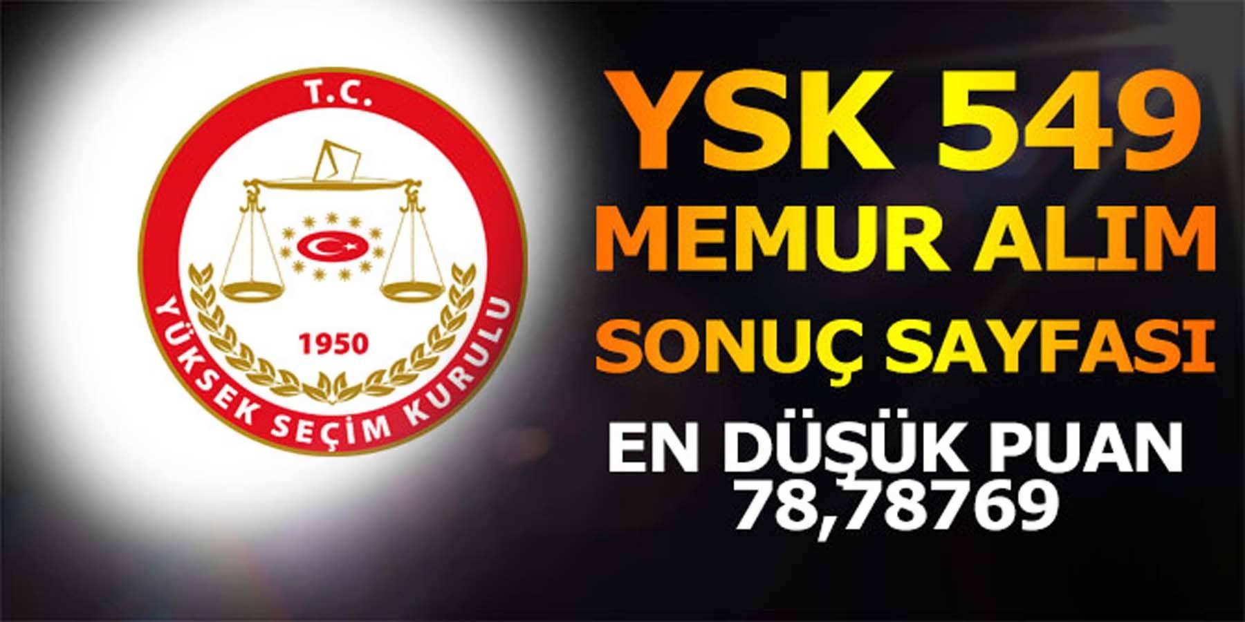 YSK 549 Memur Alım Sonuç Sayfası