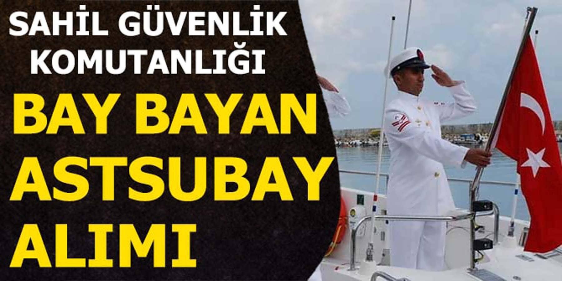 Sahil Güvenlik Komutanlığı 160 Astsubay Alımı 2018