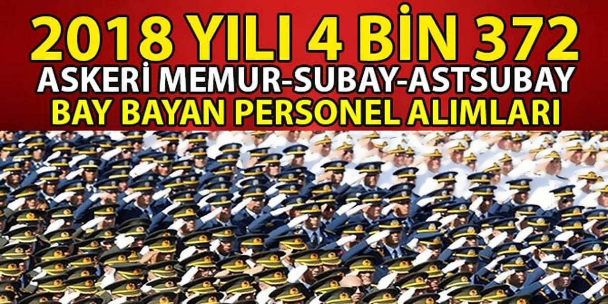 Astsubay Subay Ve 4 Bin 372 Askeri Memur Alımı Nisan 2018