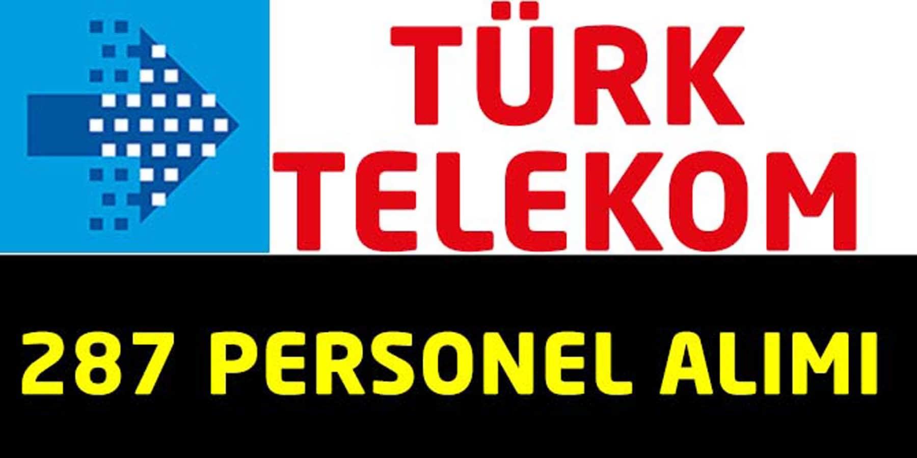Türk Telekom KPSS Şartsız 287 İşçi Alım İlanı Yayınlandı